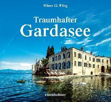 Cover-Bild zu Förg, Klaus G.: Traumhafter Gardasee
