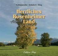 Cover-Bild zu Schönmetzler, Klaus J.: Herrliches Rosenheimer Land
