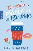 Cover-Bild zu Caplin, Julie: Die kleine Bäckerei in Brooklyn (eBook)