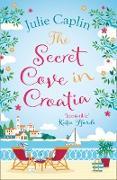Cover-Bild zu Caplin, Julie: Secret Cove in Croatia (Romantic Escapes, Book 5) (eBook)