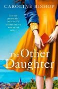 Cover-Bild zu The Other Daughter (eBook) von Bishop, Caroline