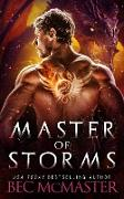 Cover-Bild zu Master of Storms (Legends of the Storm, #5) (eBook) von Mcmaster, Bec