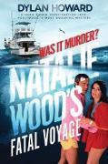 Cover-Bild zu Natalie Wood's Fatal Voyage (eBook) von Howard, Dylan