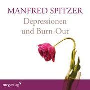 Cover-Bild zu Spitzer, Manfred: Depressionen und Burn-Out