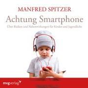 Cover-Bild zu Spitzer, Manfred: Achtung Smartphone