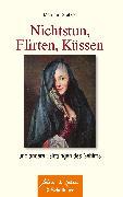 Cover-Bild zu Spitzer, Manfred: Nichtstun, Flirten, Küssen