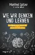 Cover-Bild zu Spitzer, Manfred: Wie wir denken und lernen