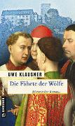 Cover-Bild zu Klausner, Uwe: Die Fährte der Wölfe