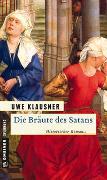 Cover-Bild zu Klausner, Uwe: Die Bräute des Satans