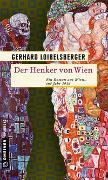 Cover-Bild zu Loibelsberger, Gerhard: Der Henker von Wien