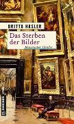 Cover-Bild zu Hasler, Britta: Das Sterben der Bilder