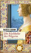 Cover-Bild zu Bohm, Maren: Die Rückkehr der Pilgerin