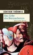 Cover-Bild zu Thömmes, Günther: Das Erbe des Bierzauberers