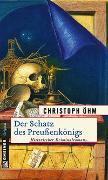Cover-Bild zu Öhm, Christoph: Der Schatz des Preußenkönigs