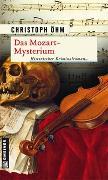 Cover-Bild zu Öhm, Christoph: Das Mozart-Mysterium