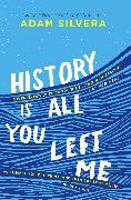 Cover-Bild zu Silvera, Adam: History Is All You Left Me
