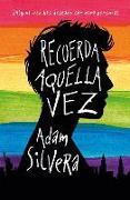 Cover-Bild zu Silvera, Adam: Recuerda Aquella Vez