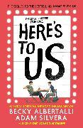 Cover-Bild zu Silvera, Adam: Here's To Us