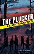 Cover-Bild zu Starobinets, Anna: The Plucker (eBook)