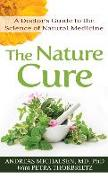 Cover-Bild zu The Nature Cure: A Doctor's Guide to the Science of Natural Medicine von Md, Andreas Michalsen