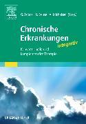 Cover-Bild zu Chronische Erkrankungen integrativ von Dobos, Gustav (Hrsg.)