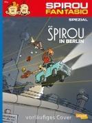 Cover-Bild zu Spirou und Fantasio Spezial 31: Spirou in Berlin von Flix