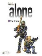 Cover-Bild zu The Alone Vol. 8 - The Arena von Vehlmann, Fabien