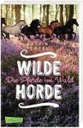 Cover-Bild zu Tempel, Katrin: Wilde Horde 1: Die Pferde im Wald