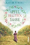 Cover-Bild zu Tempel, Katrin: Apfelblütenjahre