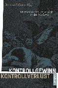 Cover-Bild zu Kontrollgewinn - Kontrollverlust (eBook) von Schmidt-Hannisa, Hans-Walter (Beitr.)