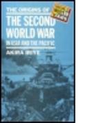 Cover-Bild zu Iriye, Akira: The Origins of the Second World War in Asia and the Pacific