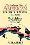 Cover-Bild zu Iriye, Akira: The Cambridge History of American Foreign Relations