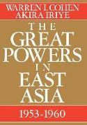 Cover-Bild zu Cohen, Warren I.: The Great Powers in East Asia