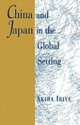 Cover-Bild zu Iriye, Akira: China and Japan in the Global Setting