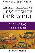 Cover-Bild zu Iriye, Akira (Hrsg.): Geschichte der Welt 1350-1750 (eBook)