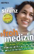 Cover-Bild zu Strunz, Ulrich: Frohmedizin