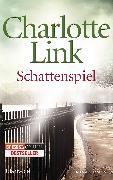Cover-Bild zu Link, Charlotte: Schattenspiel (eBook)