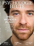 Cover-Bild zu eBook Psychologie Heute 4/2020: Mein wunder Punkt