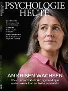 Cover-Bild zu eBook Psychologie Heute 6/2020: An Krisen wachsen