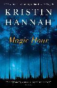Cover-Bild zu Hannah, Kristin: Magic Hour