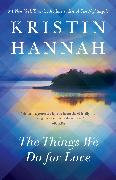 Cover-Bild zu Hannah, Kristin: The Things We Do for Love
