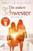 Cover-Bild zu Hannah, Kristin: Die andere Schwester
