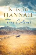 Cover-Bild zu Hannah, Kristin: True Colours