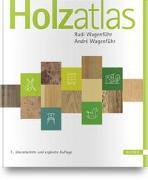 Cover-Bild zu Wagenführ, Rudi: Holzatlas