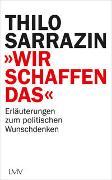 """Cover-Bild zu Sarrazin, Thilo: """"Wir schaffen das"""""""