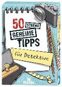 Cover-Bild zu Bungter, Tobias: 50 streng geheime Tipps für Detektive