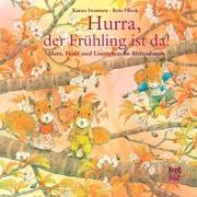 Cover-Bild zu Hurra, der Frühling ist da! von Iwamura, Kazuo