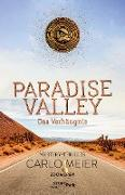 Cover-Bild zu Meier, Carlo: Paradise Valley - Das Verhängnis (eBook)