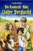 Cover-Bild zu Meier, Carlo: Die Kaminski-Kids: Unter Verdacht