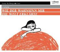 Cover-Bild zu Zipfel, Dita: Wie der Wahnsinn mir die Welt erklärte